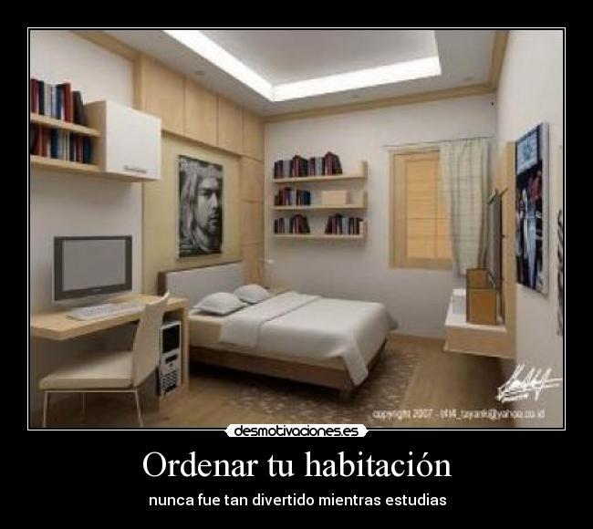 Ordenar tu habitaci n desmotivaciones - Ordenar una habitacion ...