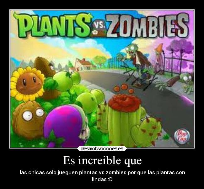 Imágenes y Carteles de PLANTS | Desmotivaciones