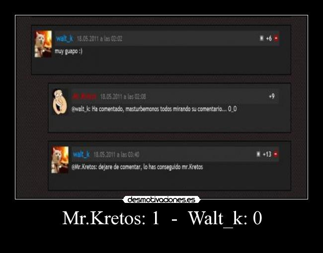 Mr.Kretos: 1  -  Walt_k: 0 -