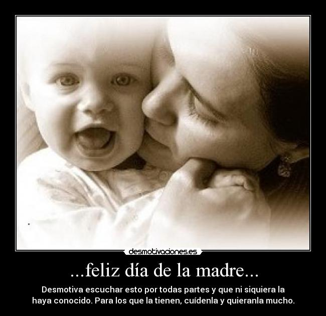 Desmotivaciones dia de la madre - Imagui
