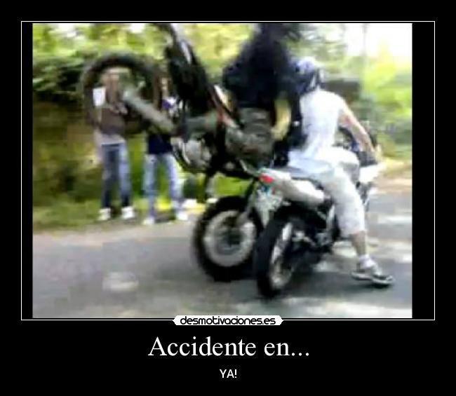 Accidente en... - YA!