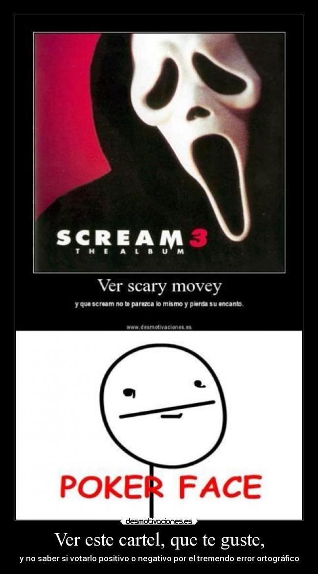 Scary poker face