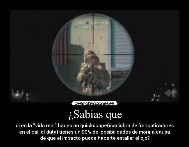 """""""Call of Duty se ha cargado una generación entera de jugadores"""" Quickscope"""