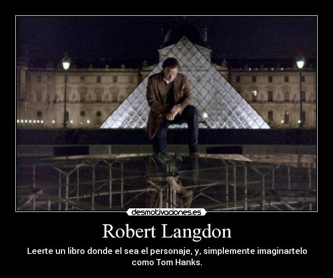 carteles tom hank robert langdon desmotivaciones