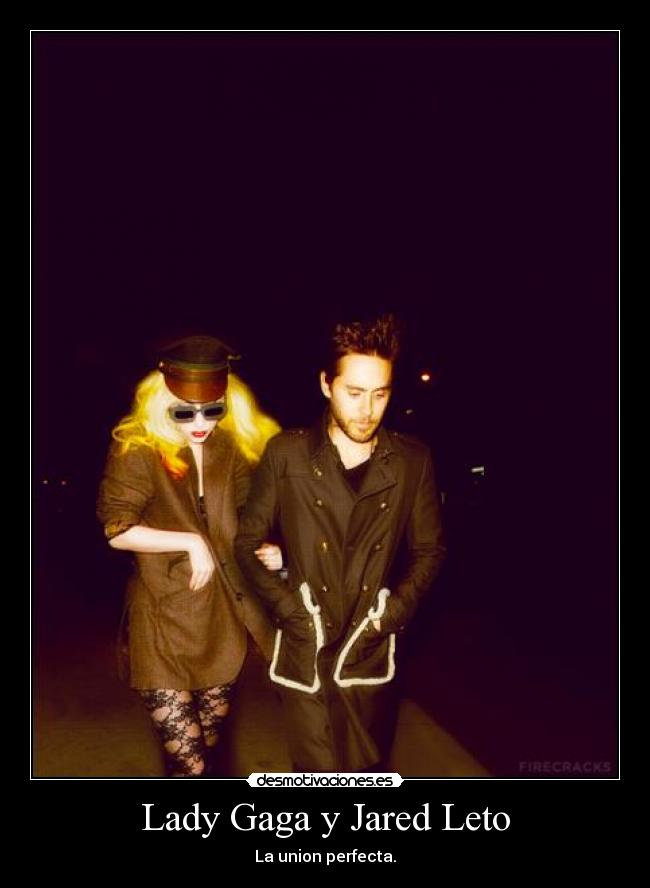 Lady Gaga y Jared Leto - La union perfecta.