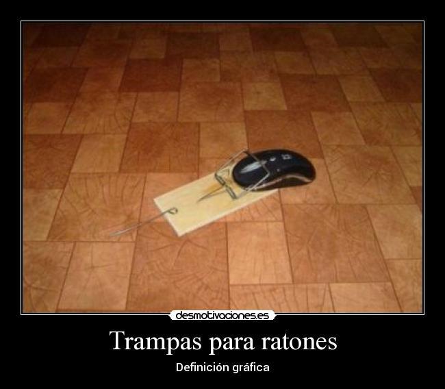 Trampas para ratones desmotivaciones - Trampas de ratones ...