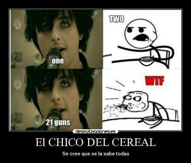 carteles chico cereal green day memes desmotivaciones