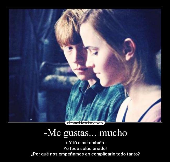 carteles gustas ron hermione solucionado amor azul complicado mucho todo tambien desmotivaciones