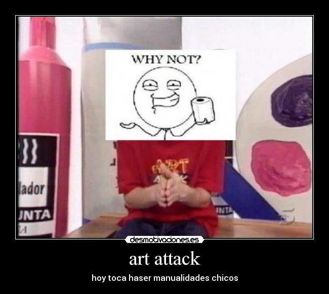 Im genes y carteles de manualidades desmotivaciones - Manualidades art attack ...
