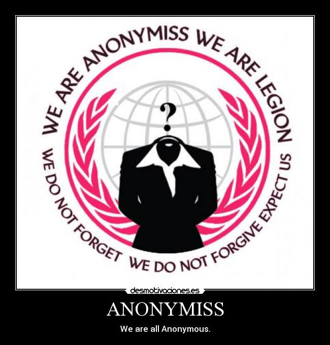 ANONYMISS - We are all Anonymous.