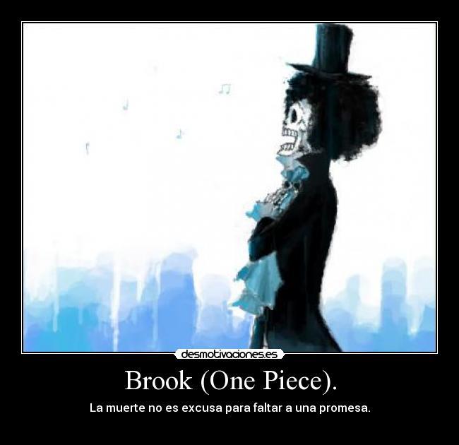 Brook (One Piece). | Desmotivaciones