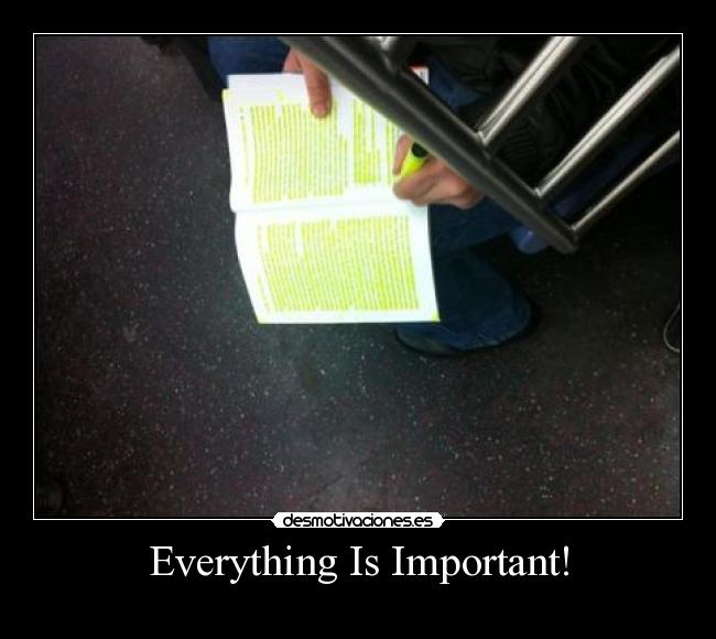 carteles everything important desmotivaciones