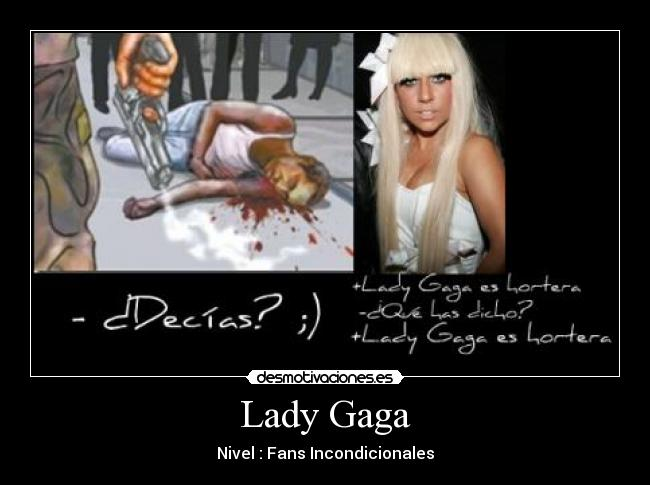 Lady Gaga - Nivel : Fans Incondicionales