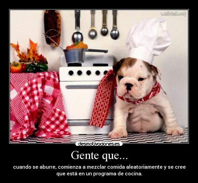 Im genes y carteles de chef pag 8 desmotivaciones - Carteles de cocina ...