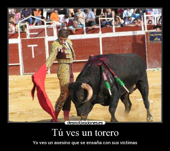 carteles toros toreros tauromaquia antitaurismo desmotivaciones