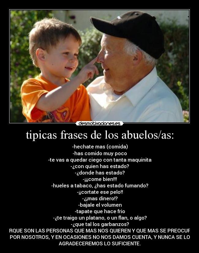 carteles frases abuelos abuelas senores senoras familia papa mama motiva amor desmotivaciones