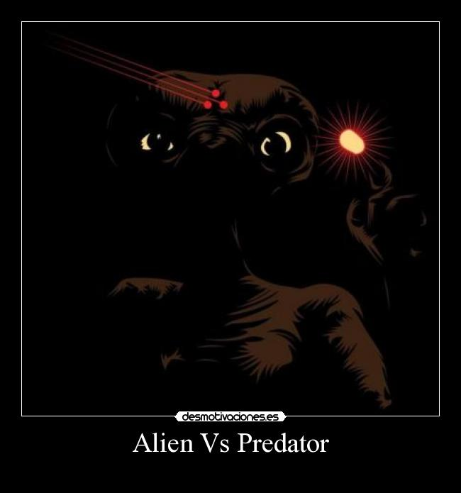 Alien Vs Predator -