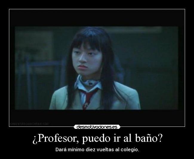 Imagenes De Ir Al Baño:Profesor, puedo ir al baño?