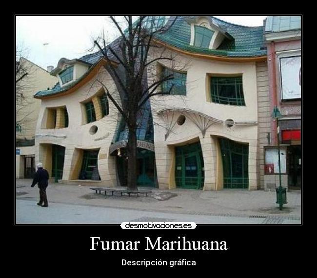 Fumar marihuana desmotivaciones for Cosas decorativas para la casa