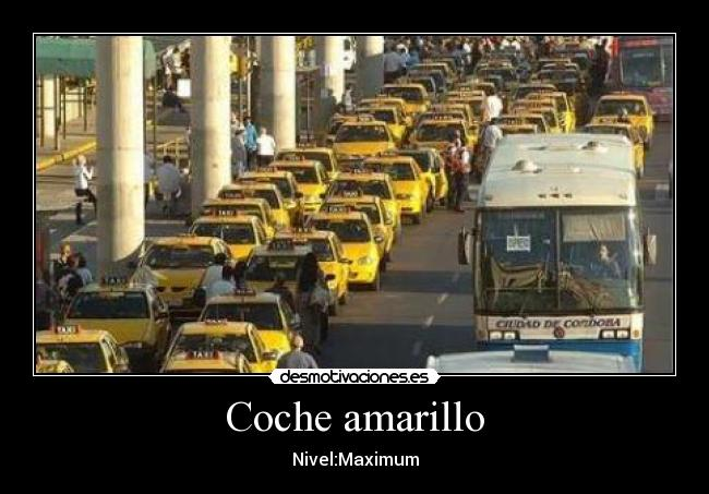 Coche amarillo - Nivel:Maximum