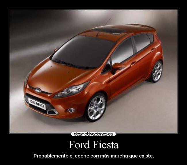 Ford Fiesta Desmotivaciones