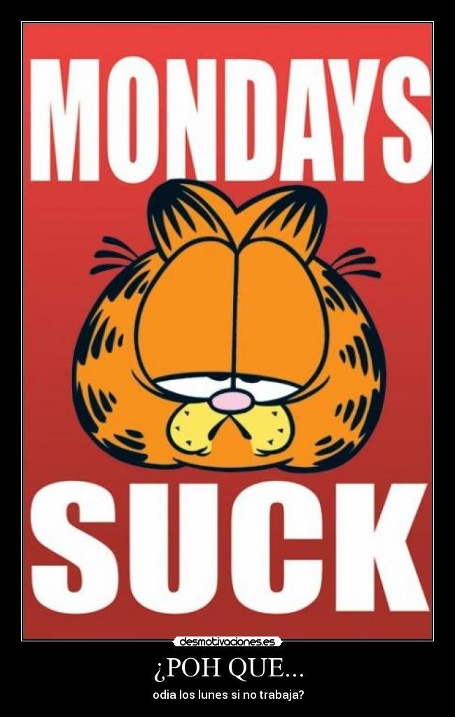Carteles Y Desmotivaciones De Garfield