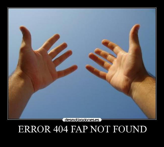 ERROR 404 FAP NOT FOUND -