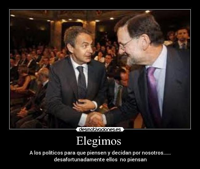 carteles politicos rajoy zapatero espana desmotivaciones