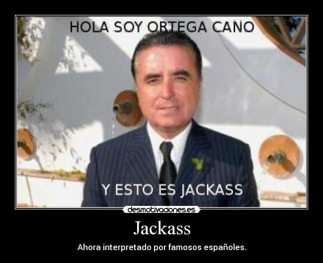 Ya Jackass Meme Memes Graciosos De Fam...