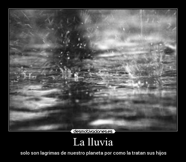La lluvia - desmotivaciones.es