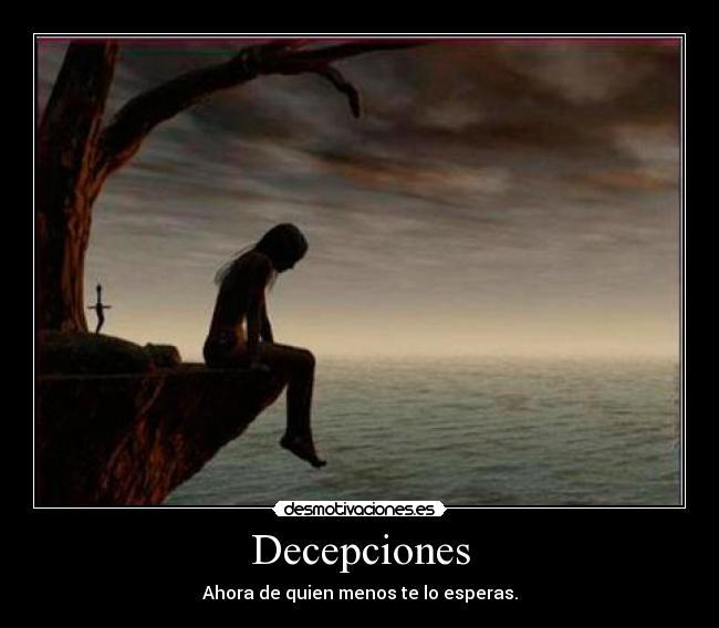 Decepciones | Desmotivaciones