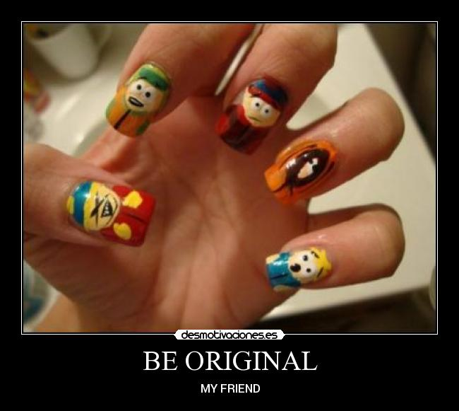 BE ORIGINAL - MY FRIEND