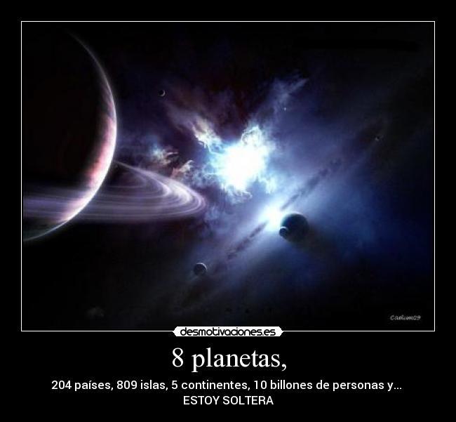 carteles planetas paises islas personas continentes soltera desmotivaciones