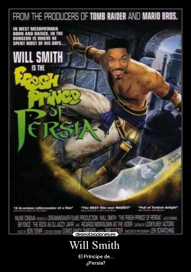 Will Smith  - El Príncipe de... ¿Persia?