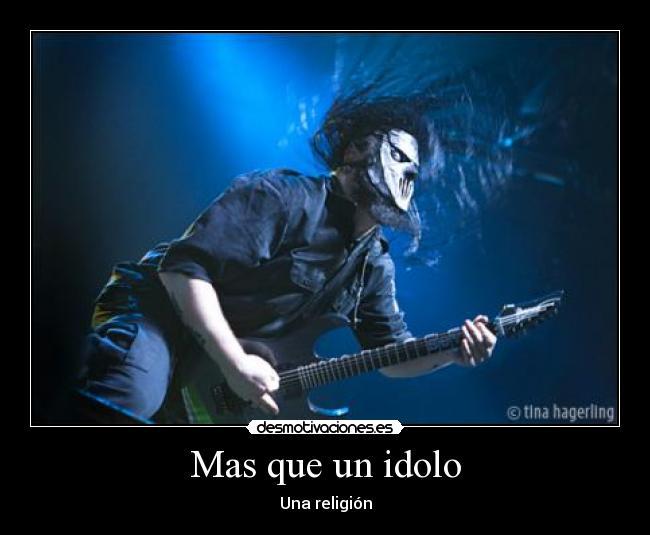 carteles mas que idolo una religion metal rock slipknot desmotivaciones