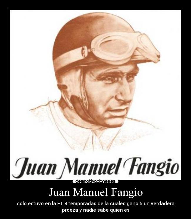 Juan Manuel Fangio Desmotivaciones
