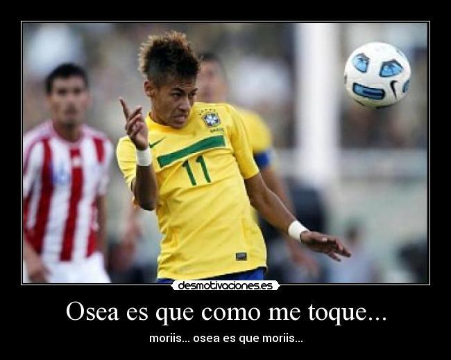 Carteles de Neymar | Desmotivaciones