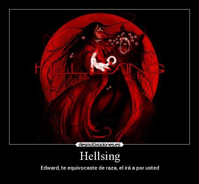 carteles alucard dracula hellsing crepusculo vampiro sanguinario desmotivaciones