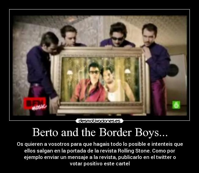 Berto and the Border Boys... -