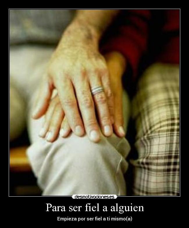 Fidelidad Matrimonio Biblia : Para ser fiel a alguien desmotivaciones