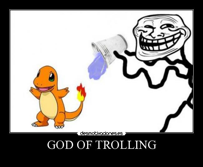 GOD OF TROLLING -