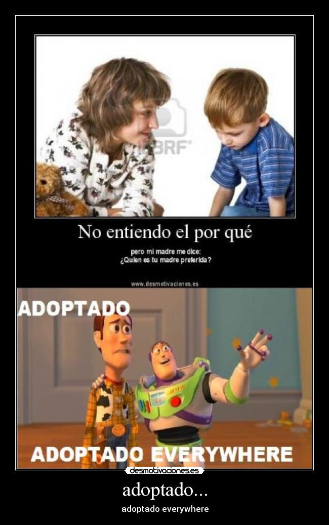 adoptado... - adoptado everywhere
