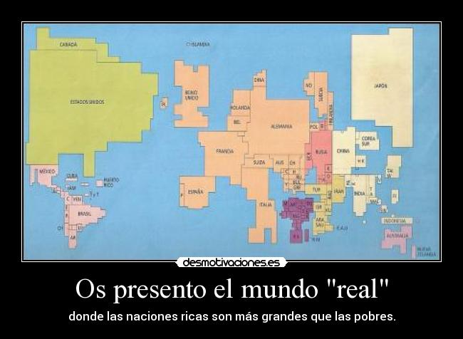 Os Presento El Mundo Real Desmotivaciones