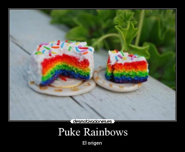 Puke Rainbows - El origen