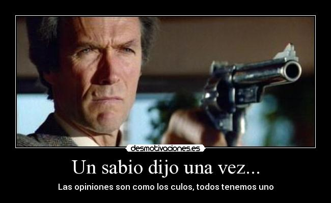 carteles clint eastwood sabio opinion culos desmotivaciones