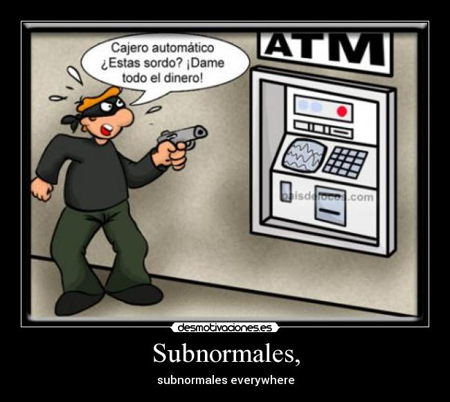Subnormales, - subnormales everywhere