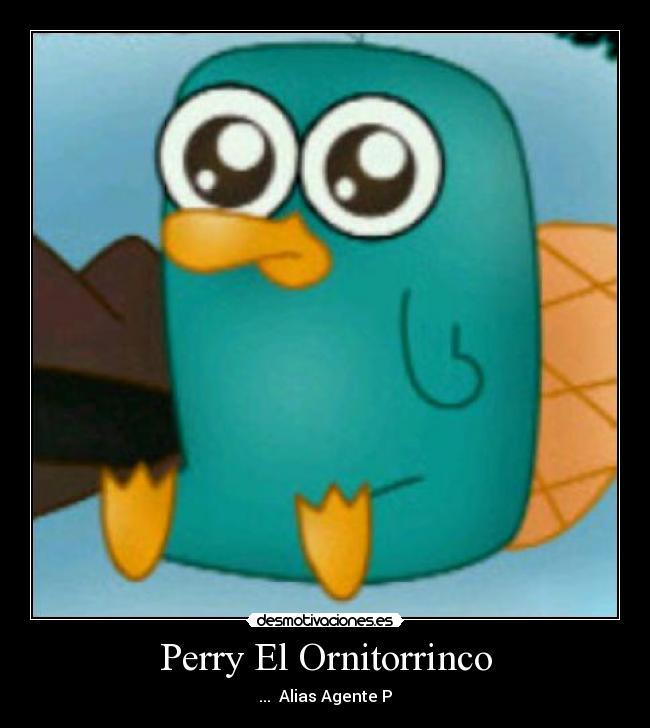 Perry El Ornitorrinco - desmotivaciones.es