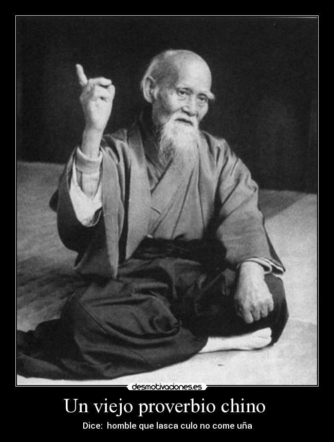 Un Viejo Proverbio Chino Desmotivaciones