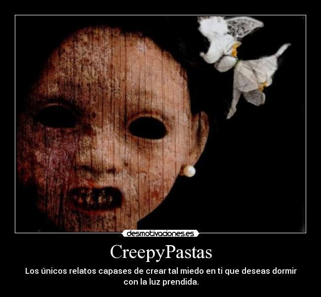 Algunos Creepypasta