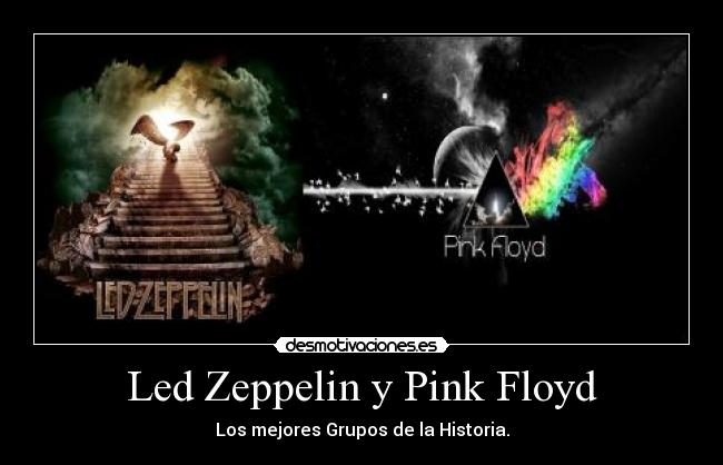 led zeppelin y pink floyd:
